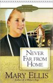Book Cover Image. Title: Never Far from Home (Miller Family Series #2), Author: Mary Ellis