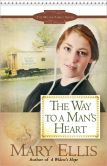 Book Cover Image. Title: The Way to a Man's Heart (Miller Family Series #3), Author: Mary Ellis