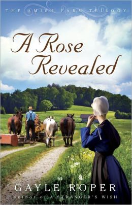 A Rose Revealed (Amish Farm Trilogy Series #3)