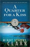 A Quarter for a Kiss (Million Dollar Mysteries Series #4)