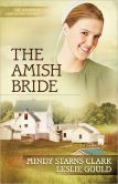 The Amish Bride (Women of Lancaster County Series #3)