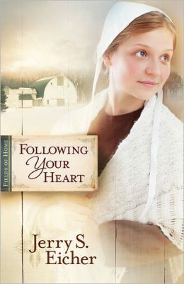 Following Your Heart (Fields of Home Series #2)