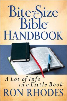 Bite-Size Bible® Handbook: A Lot of Info in a Little Book