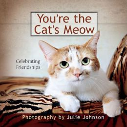 You're the Cat's Meow: Celebrating Friendships