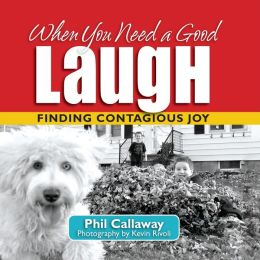When You Need a Good Laugh: Finding Contagious Joy