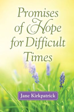Promises of Hope for Difficult Times