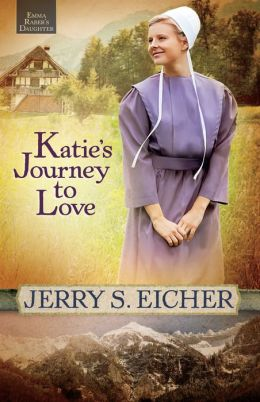Katie's Journey to Love (Emma Raber's Daughter Series #2)