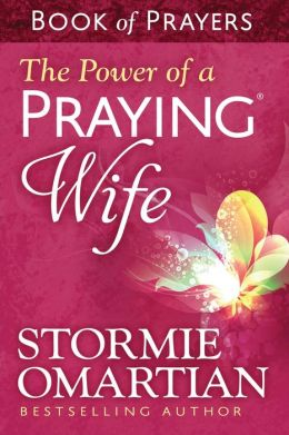 The Power of a Praying? Wife Book of Prayers