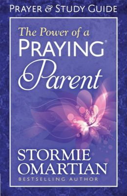 The Power of a Praying Parent Prayer and Study Guide