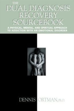 The Dual Diagnosis Recovery Sourcebook
