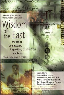 Wisdom of the East : Tales of Spirituality, Inspiration, and Love