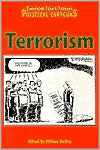 Terrorism (Examining Issues Through Political Cartoons Series)