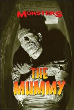 The Mummy (MONSTERS Series)