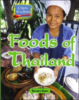 Foods of Thailand (A Taste of Culture Series)