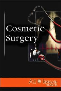 At Issue: Cosmetic Surgery -L