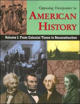 Vol I: From Colonial Time to Reconstruction