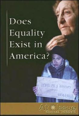 Does Equality Exist in America?
