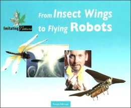 From Insect Wings to Flying Robots