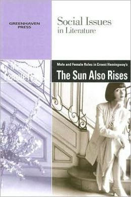 Ernest Hemingway-The Sun Also Rises-Male/Female Roles