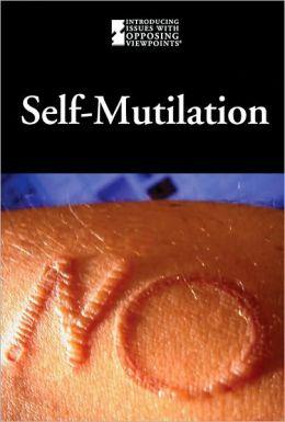 Self Mutilation