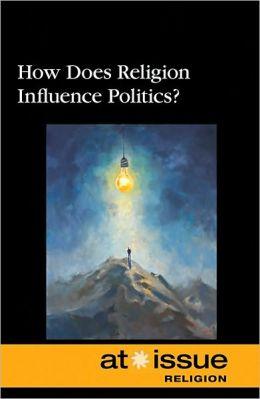 How Does Religion Influence Politics