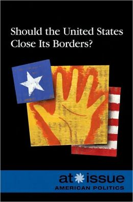 Should the U.S. Close Its Borders