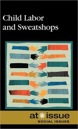 Child Labor and Sweatshops