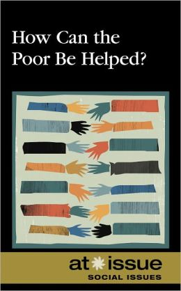 How Can the Poor Be Helped?