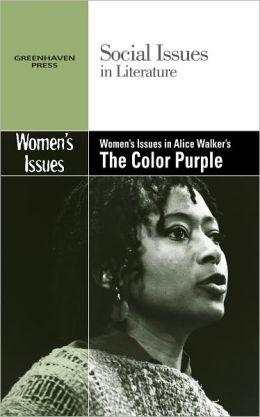 Women's Issues in Alice Walker's the Color Purple