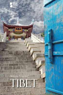 Tibet (Opposing Viewpoints Series)