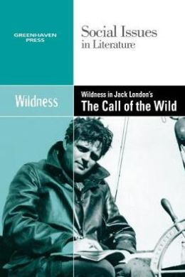 Wildness In Jack London's Call of the Wild