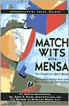 Match Wits with Mensa: The Complete Quiz Book