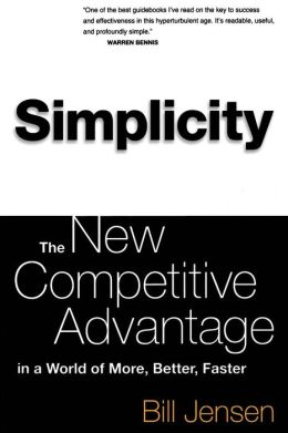 Simplicity: Working Smarter in a World of Infinite Choices