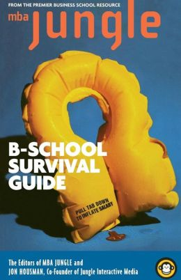 MBA Jungle B-School Survival Guide