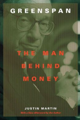 Greenspan: The Man behind Money