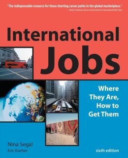International Jobs: Where They Are and How to Get Them
