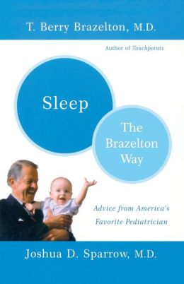 Sleep: The Brazelton Way, Advice from America's Favorite Pediatrician