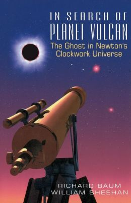 In Search of Planet Vulcan: The Ghost in Newton's Clockwork Universe