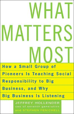 What Matters Most: Business, Social Responsibility, and the End of the Era of Greed