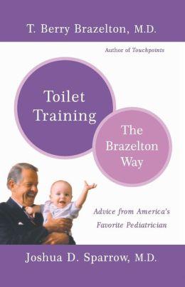 Toilet Training: The Brazelton Way