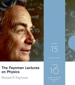 The Feynman Lectures on Physics: Feynman on Electricity and Feynamn on Electromagnetis