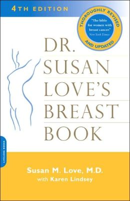 Dr. Susan Love's Breast Book: New Edition 2005