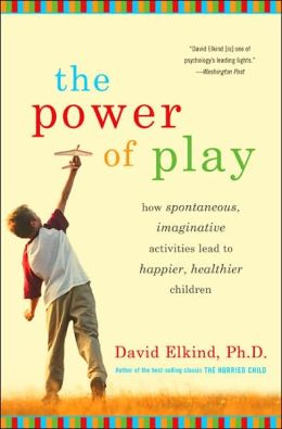 The Power of Play: How Imaginative, Spontaneous Activities Lead to Healthier and Happier Children