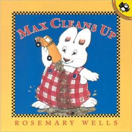 Max Cleans Up (Turtleback School & Library Binding Edition)