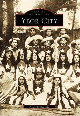 Ybor City (Images of America Series)
