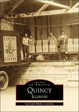 Quincy, Illinois (Images of America Series)