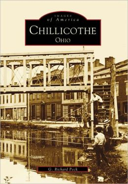 Chillicothe Ohio (Images of America Series)