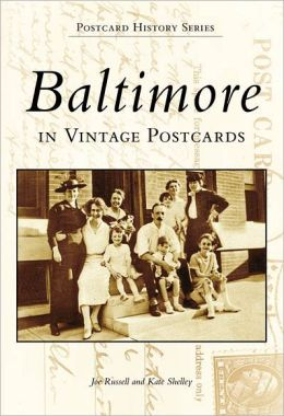 Baltimore Postcards, MD (Images of America Series)