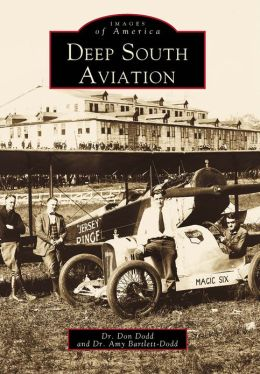Deep South Aviation (Images of America Series)