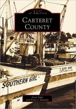 Carteret County, North Carolina (Images of America Series)
